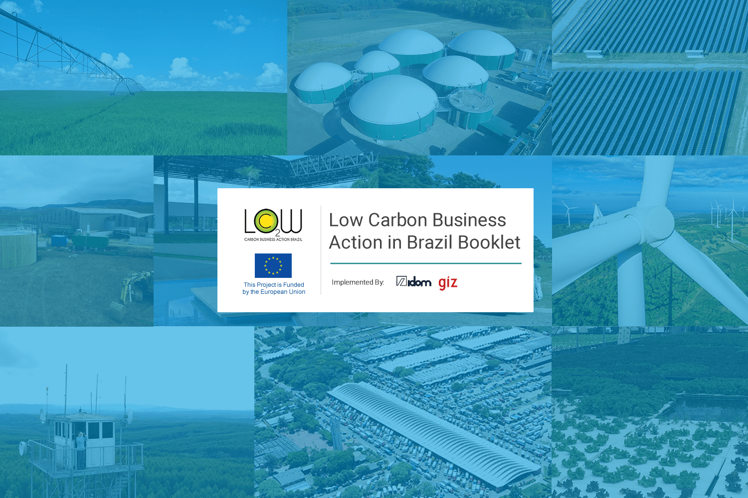 LOW CARBON BRAZIL SELECTED PROJECTS BOOKLET